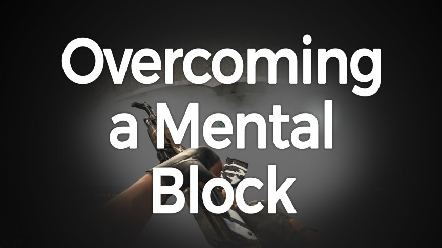 How to overcome Mental Blocks